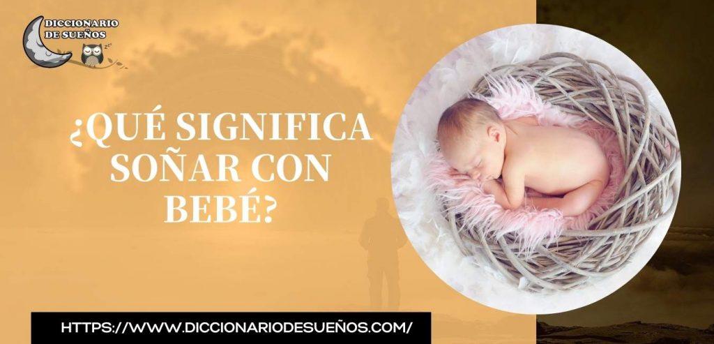 soñar con bebé