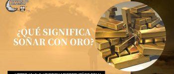 Soñar con Oro - ¡Un Sueño Muy Ambicioso!