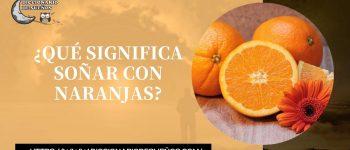 Soñar con Naranjas - ¡Un Sueño Natural!