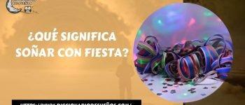 Soñar con Fiesta- ¡Un Sueño Motivador!